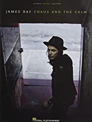 James Bay Chaos and the Calm: Piano, Vocal, Guitar