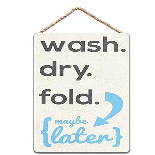 Wash.Dry. Fold. Panneau de cuisine rétro avec inscription « Wash Dry. » 20 x 30 cm