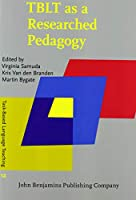 TBLT as a Researched Pedagogy (Task-Based Language Teaching: Issues, Research and Practice)