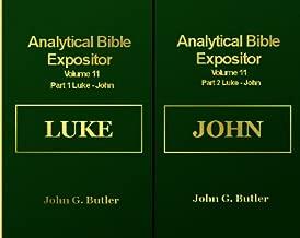 Luke to John (Analytical Bible Expositor Volumes 11A & B)