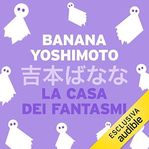 La casa dei fantasmi audiobook cover art