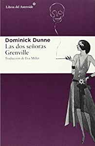 Las dos señoras Grenville par Dominick Dunne