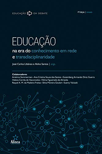 Educação na era do conhecimento em rede e transdisciplinaridade
