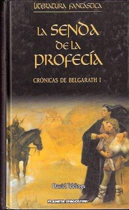 La senda de la profecía: Crónicas de Belgarath I