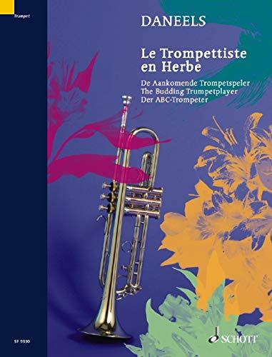 Le Trompettiste en herbe: Exercices pour la première année. Trompete (Piston, Saxhorn).