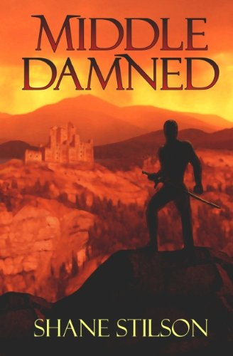 Middle Damned By Shane Stilson