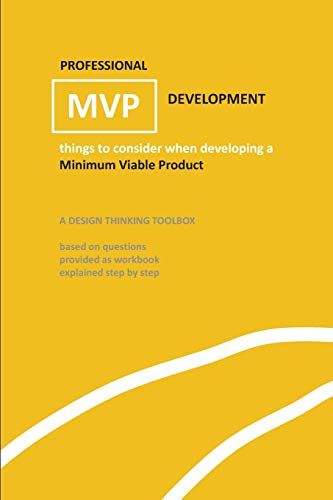 Professional MVP Development: things to consider when developing a minimal vaible product (yellow edition)