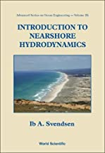 Introduction To Nearshore Hydrodynamics (Advanced Series on Ocean Engineering (Paperback))