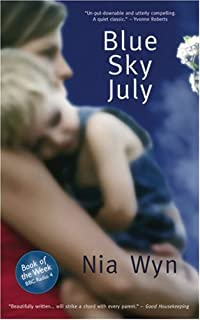 Blue Sky July: A True Tale of Love, Light and 'impossible Odds'