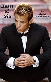 Heart of Sin (Moretti Family Book 2) by [Alysha Huddleston]