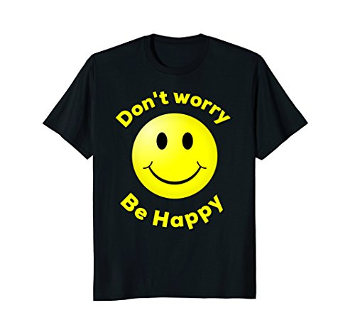 Don't Worry Be Happy Smiley face emoji shirt