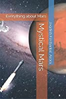 Mystical Mars: Everything about Mars