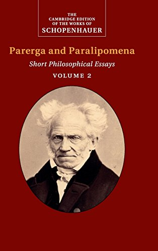 Schopenhauer: Parerga and Paralipomena: 2 (The Cambridge Edition of the Works of Schopenhauer)