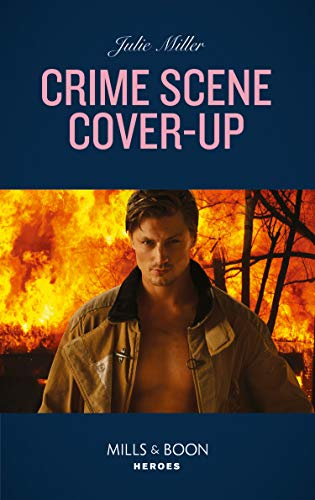 Crime Scene Cover-Up (Mills & Boon Heroes) (The Taylor Clan: Firehouse 13, Book 1) (English Edition)