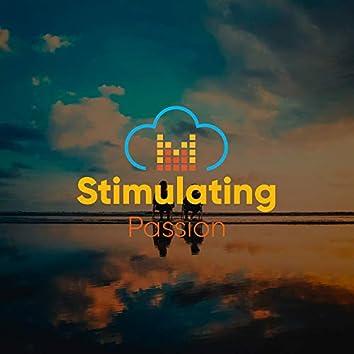 # Stimulating Passion