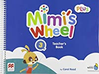 Mimi's Wheel Level 3 Teacher's Book Plus with Navio App (Mimis Wheel)