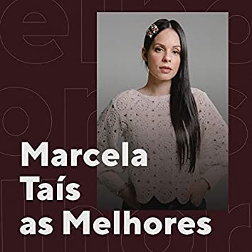 Marcela Tais As Melhores