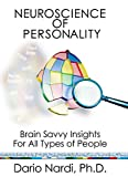 Neuroscience of Personality: Brain-Savvy Insights for All Types of People