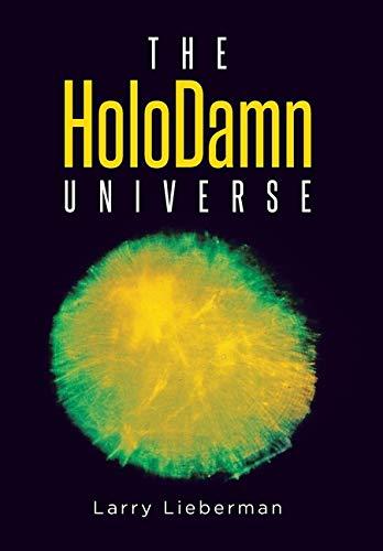 The HoloDamn Universe
