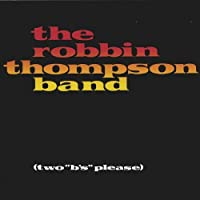 Two B's Please by Robbin Thompson (2001-05-03)