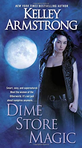 Dime Store Magic (Women of the Otherworld, Band 3)