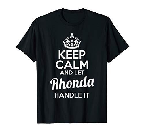 Rhonda T-Shirt Keep Calm and Let Rhonda Handle It
