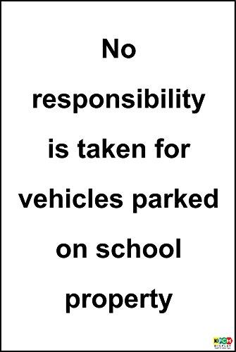 Er wordt geen verantwoordelijkheid genomen voor voertuigen geparkeerd op schoolbord - Zelfklevende sticker 300mm x 200mm