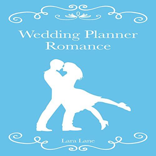 Wedding Planner Romance audiobook cover art