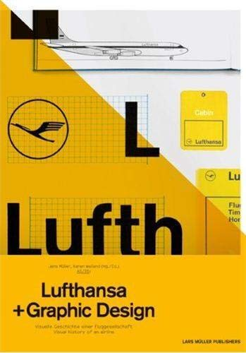 A5/05: Lufthansa and Graphic Design: Visual History of an Airline