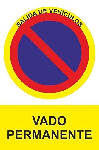 MovilCom - Señal PROHIBIDO VADO PERMANENTE PVC 0,7mm 210X300mm Señal...