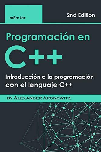 Programación en C++: Introducción a la programación con el lenguaje C++