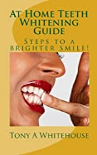 At HomeTeeth Whitening Guide: Steps to a brighter smile!