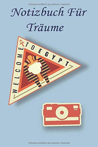 Notizbuch für Träume: Aufkleber Ägypten Punktraster Notizheft und Dotted Journal für Jahresziele und Ideenbuch