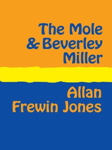 The Mole and Beverley Miller (English Edition)