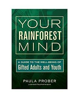 Your rainforest mind libro para adultos y jovenes superdotados