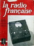 RADIO FRANCAISE (LA) [No 5] du 01/05/1942 - MARC CHAUVIERRE - ESSAI COMPARATIF EN COURANT SINUSOIDAL ET EN COURANT RECTANGULAIRE DE 3 TYPES CLASSIQUES D'AMPLIFICATEURS BF - L. CHRETIEN - AL WARNIER - V. COHEN HENRIQUEZ - M. ADAM