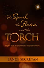 Best the spark the flame and the torch Reviews