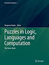 Puzzles in Logic, Languages and Computation: The Green Book (Recreational Linguistics)