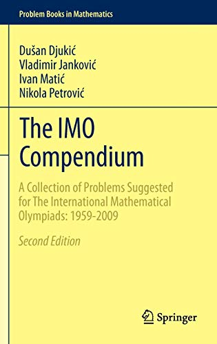The IMO Compendium: A Collection of Problems Suggested for The...