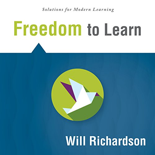 Freedom to Learn (Solutions) audiobook cover art