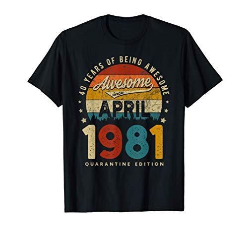 Vintage hecho en abril de 1981 40 años cumpleaños Regalos Camiseta