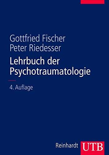 Lehrbuch der Psychotraumatologie