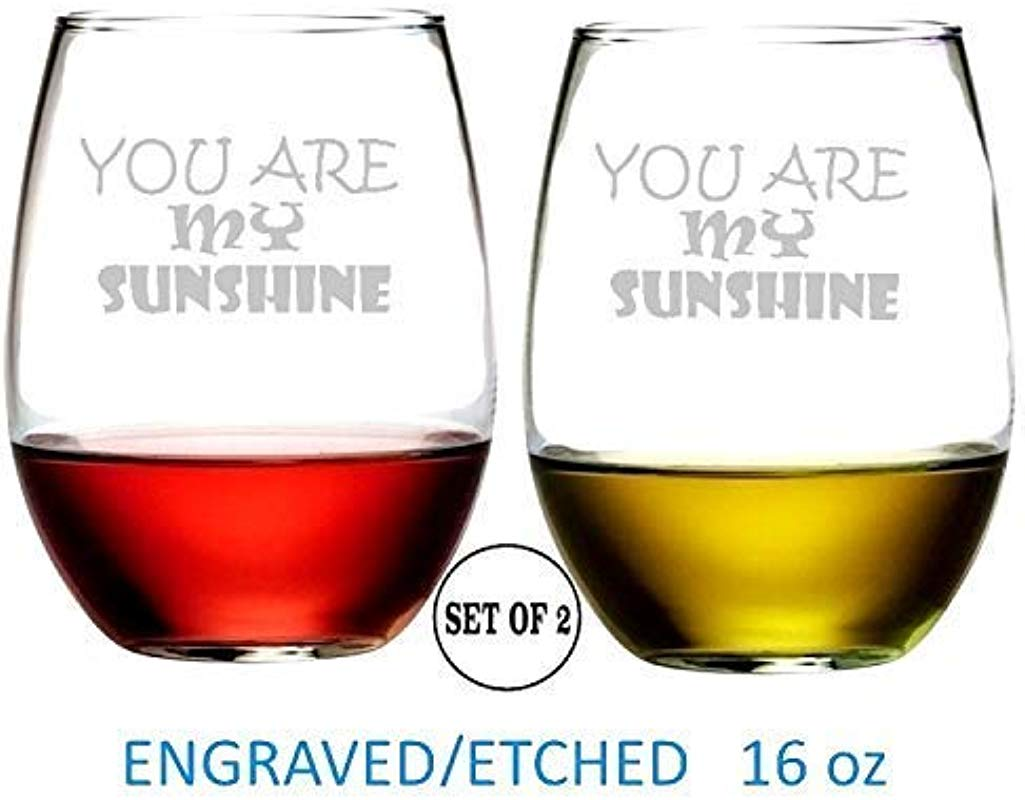 You Are My Sunshine Stemless Wine Glasses Etched Engraved Perfect Fun Handmade Gifts For Everyone Set Of 2