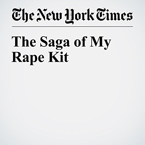 The Saga of My Rape Kit audiobook cover art