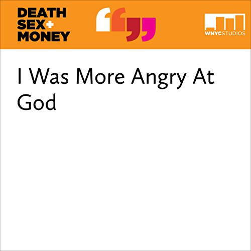 I Was More Angry At God audiobook cover art