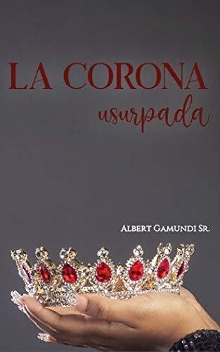 La Corona Usurpada