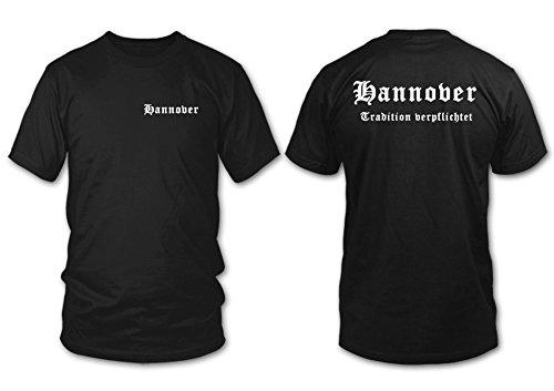 Hannover - Tradition verpflichtet - Fan T-Shirt - Schwarz - Größe M