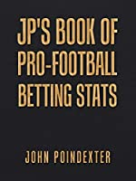 Jp's Book of Pro-football Betting Stats