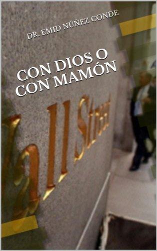 Con Dios o Con Mamón (Spanish Edition)