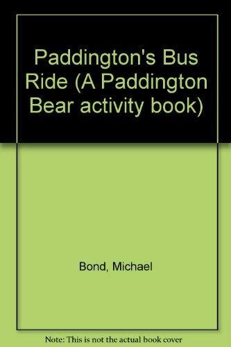 Paddington's Bus Ride